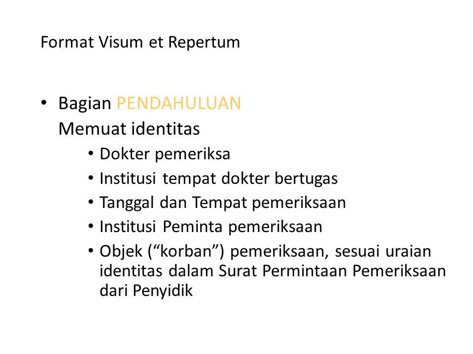 Visum Et Repertum Dokter Forensik Sebagai Saksi Ahli Ppt