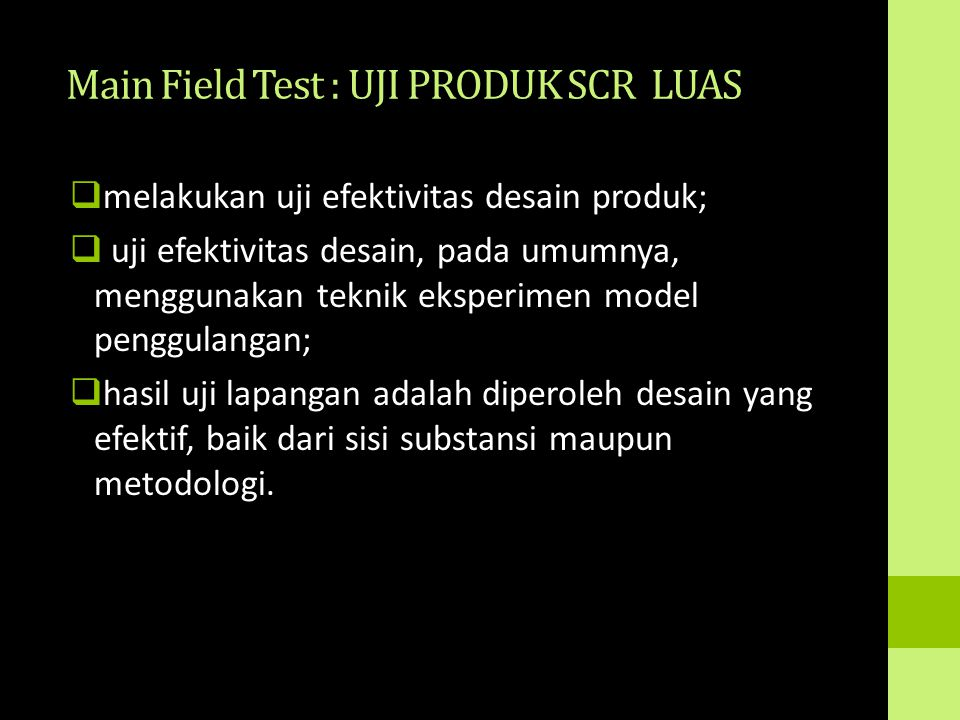 Main Field Test : UJI PRODUK SCR LUAS