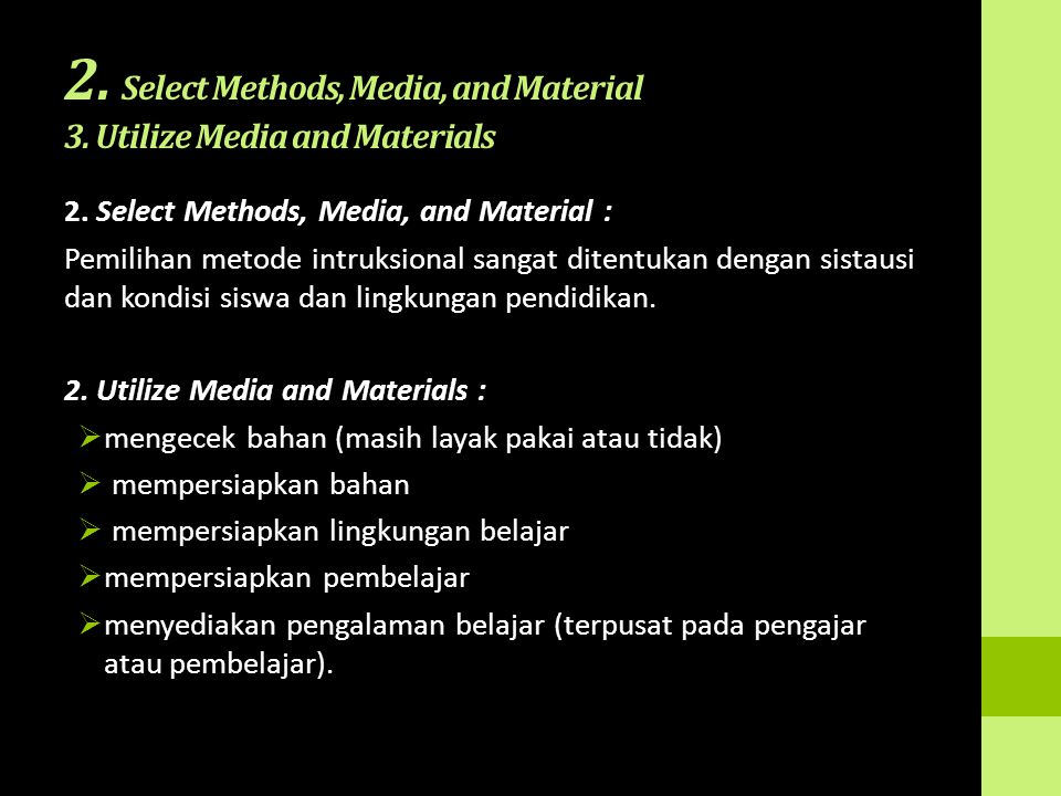 2. Select Methods, Media, and Material 3. Utilize Media and Materials