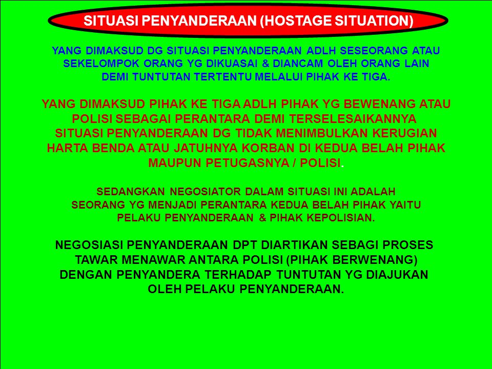 SITUASI PENYANDERAAN (HOSTAGE SITUATION)