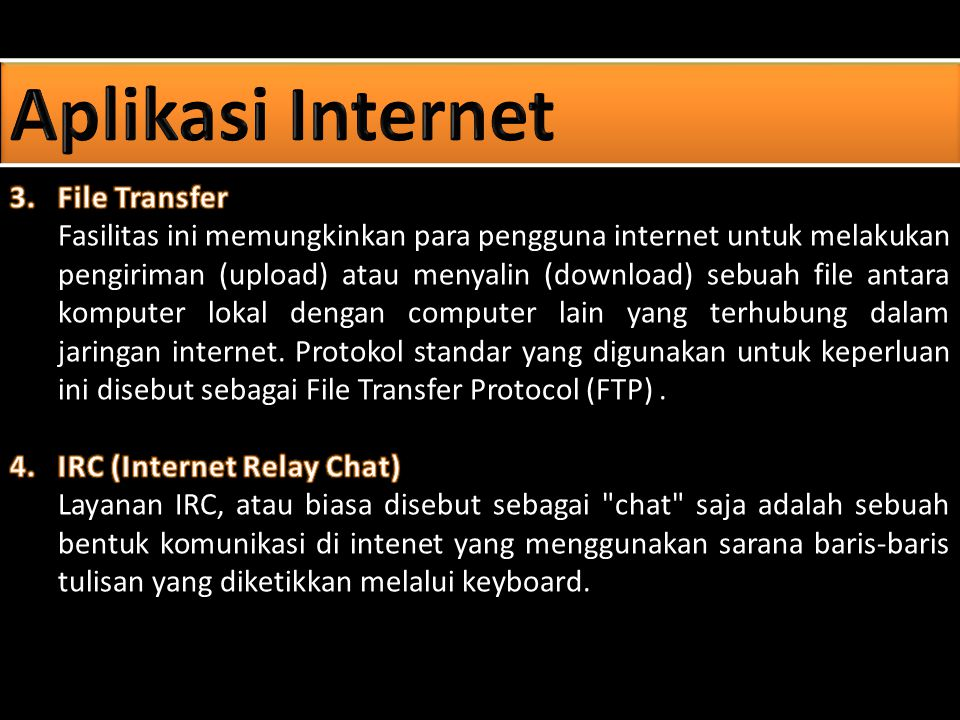 Aplikasi Internet 3. File Transfer