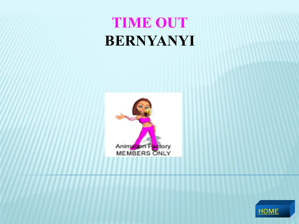TIME OUT BERNYANYI HOME