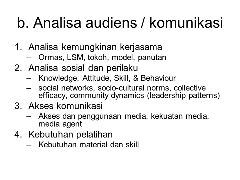 b. Analisa audiens / komunikasi