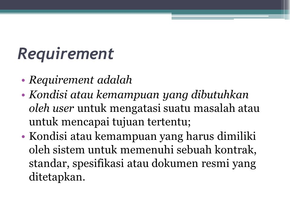 Requirement Requirement adalah