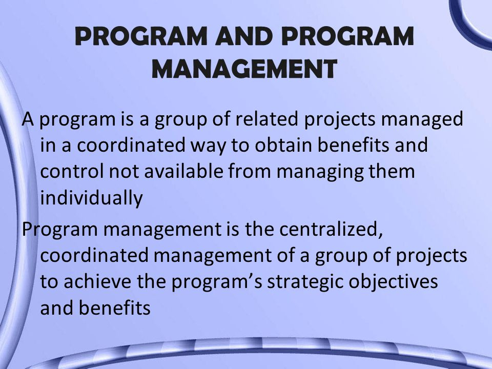 PROGRAM AND PROGRAM MANAGEMENT