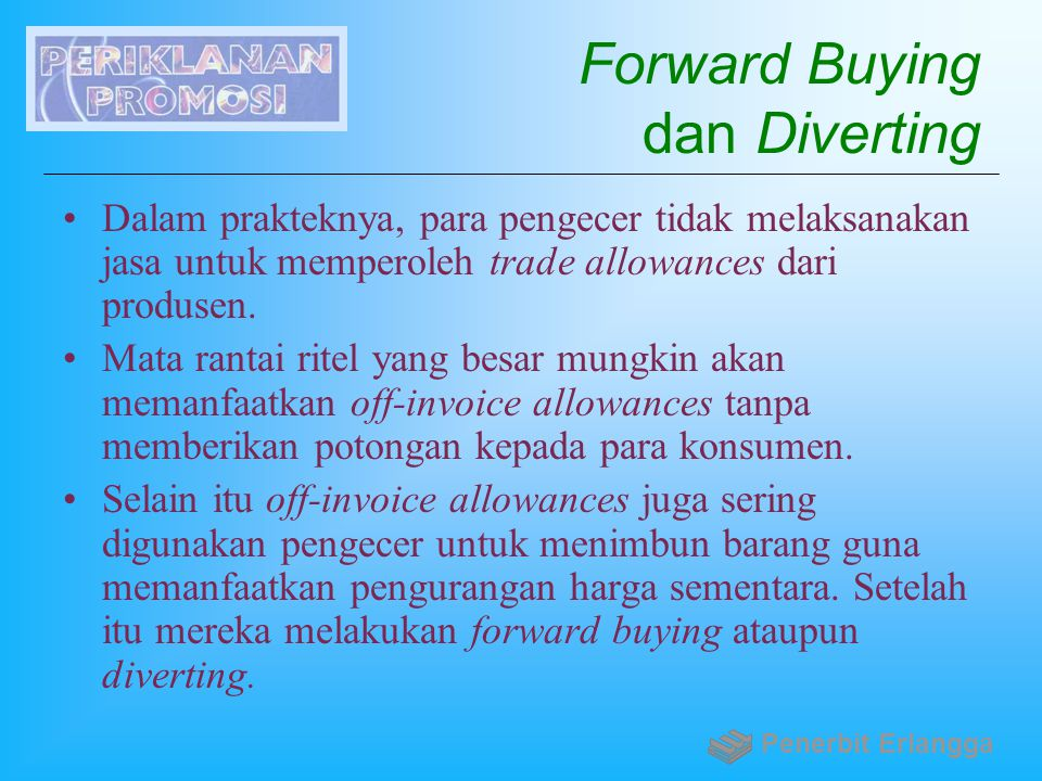 Forward Buying dan Diverting