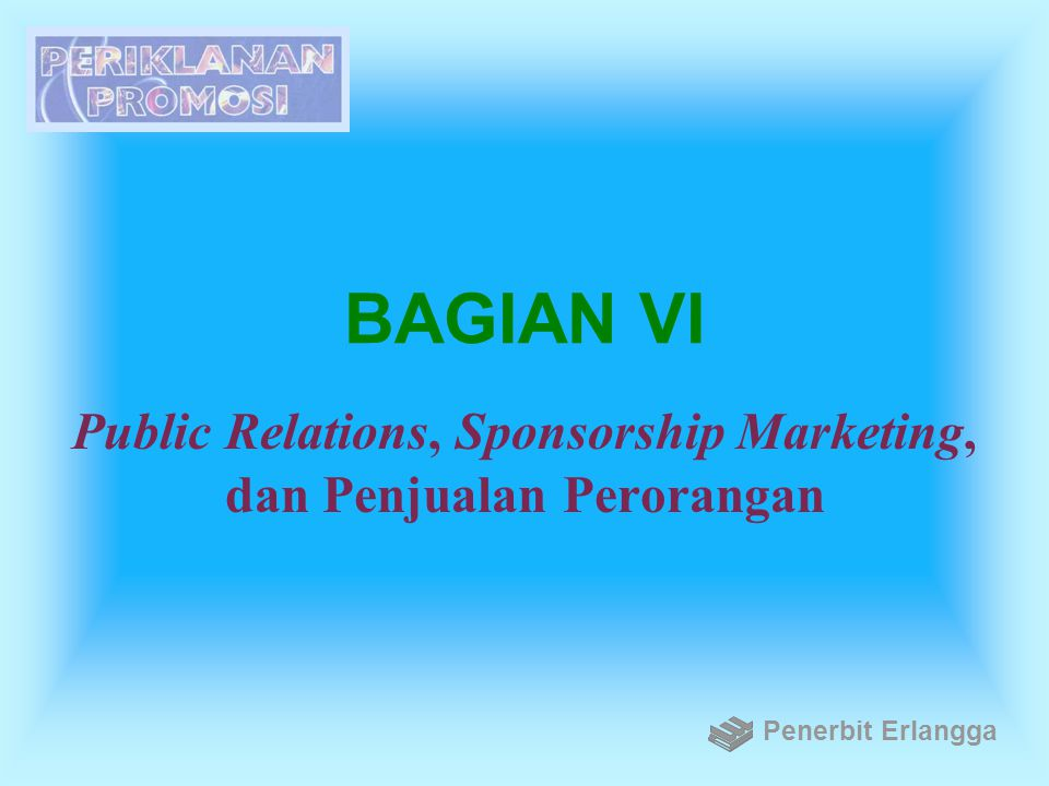 Public Relations, Sponsorship Marketing, dan Penjualan Perorangan
