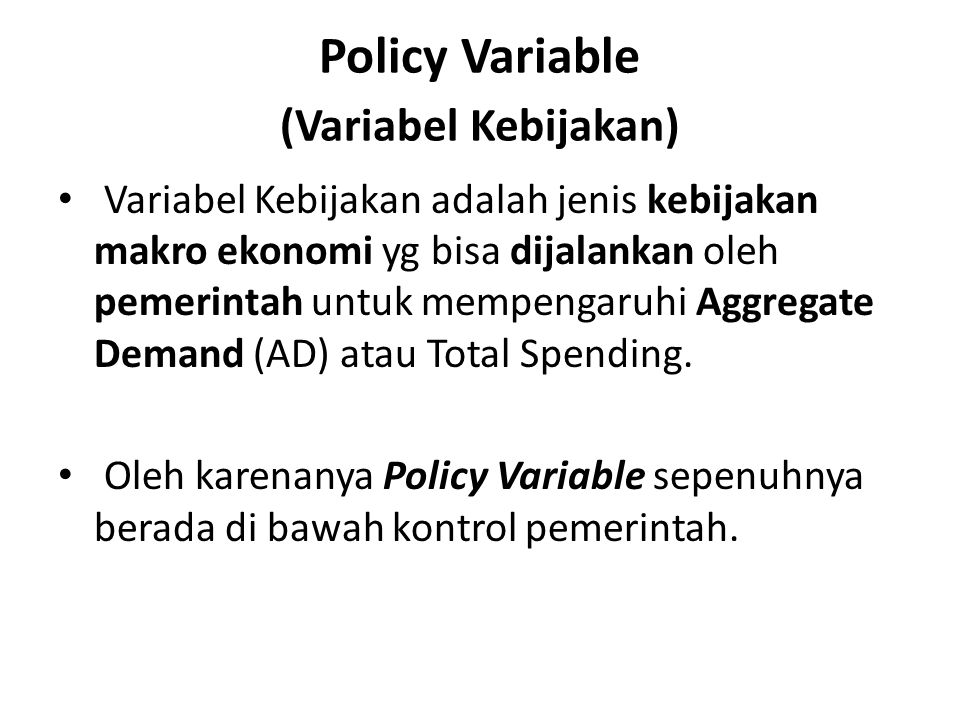 Policy Variable (Variabel Kebijakan)