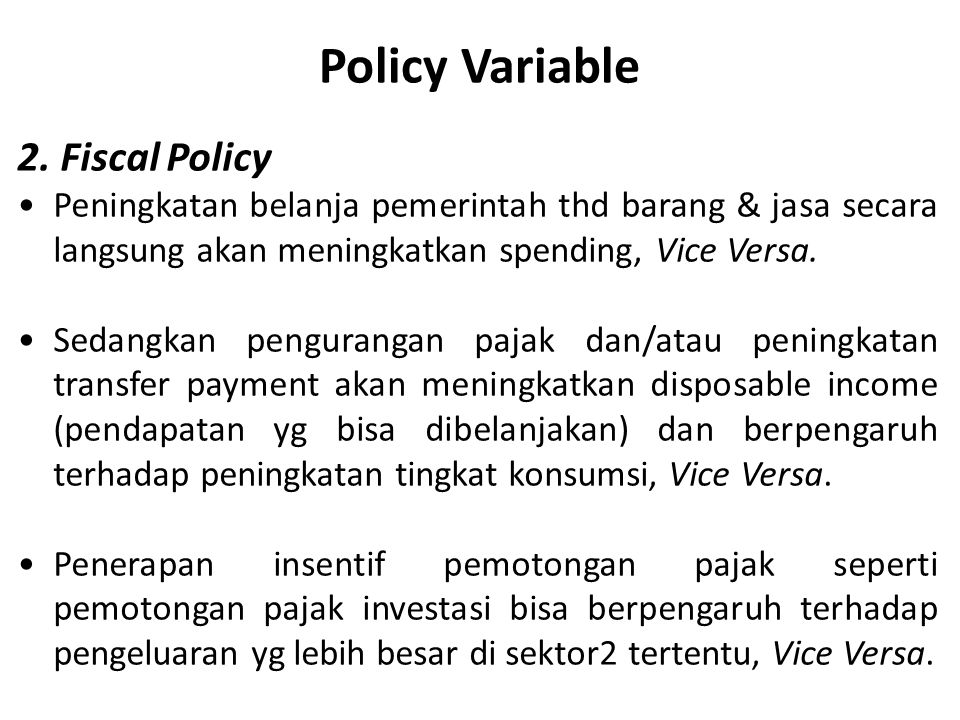 Policy Variable 2. Fiscal Policy