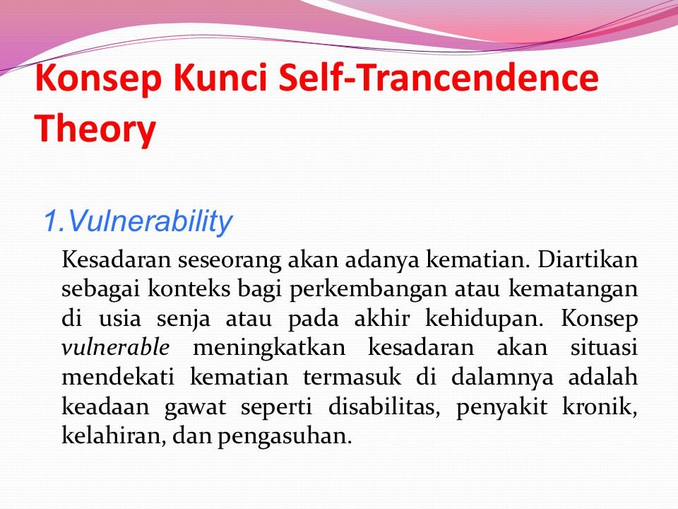 Konsep Kunci Self-Trancendence Theory