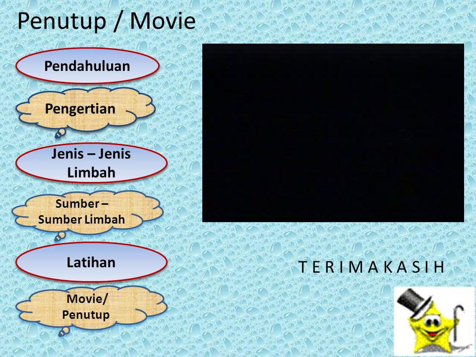 Penutup / Movie T E R I M A K A S I H