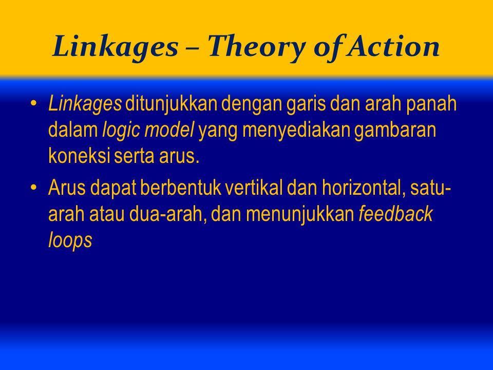 Linkages – Theory of Action