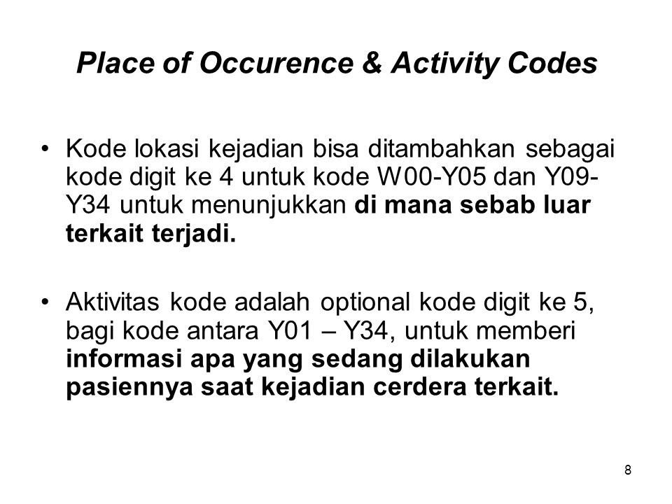 Place of Occurence & Activity Codes