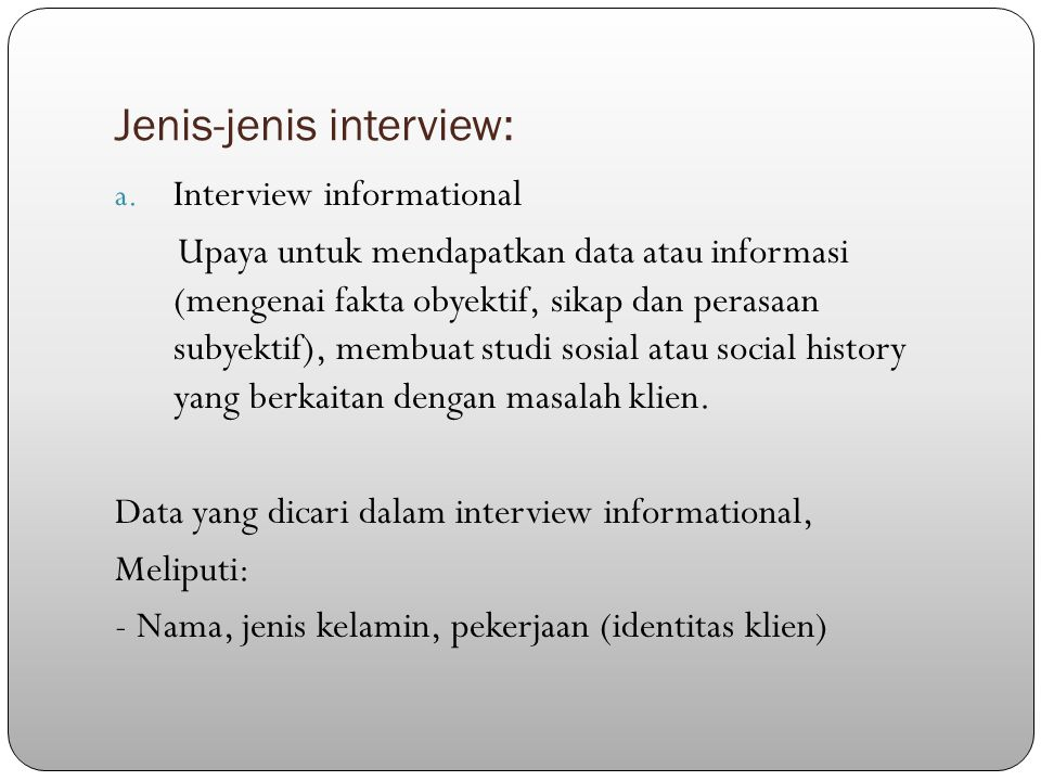 Jenis-jenis interview: