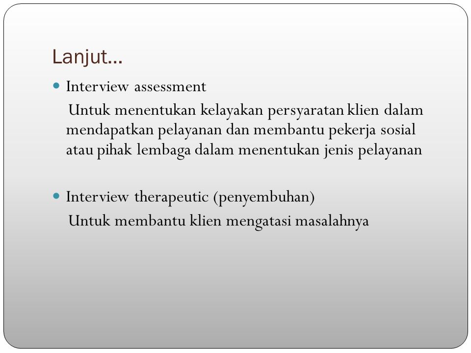 Lanjut… Interview assessment