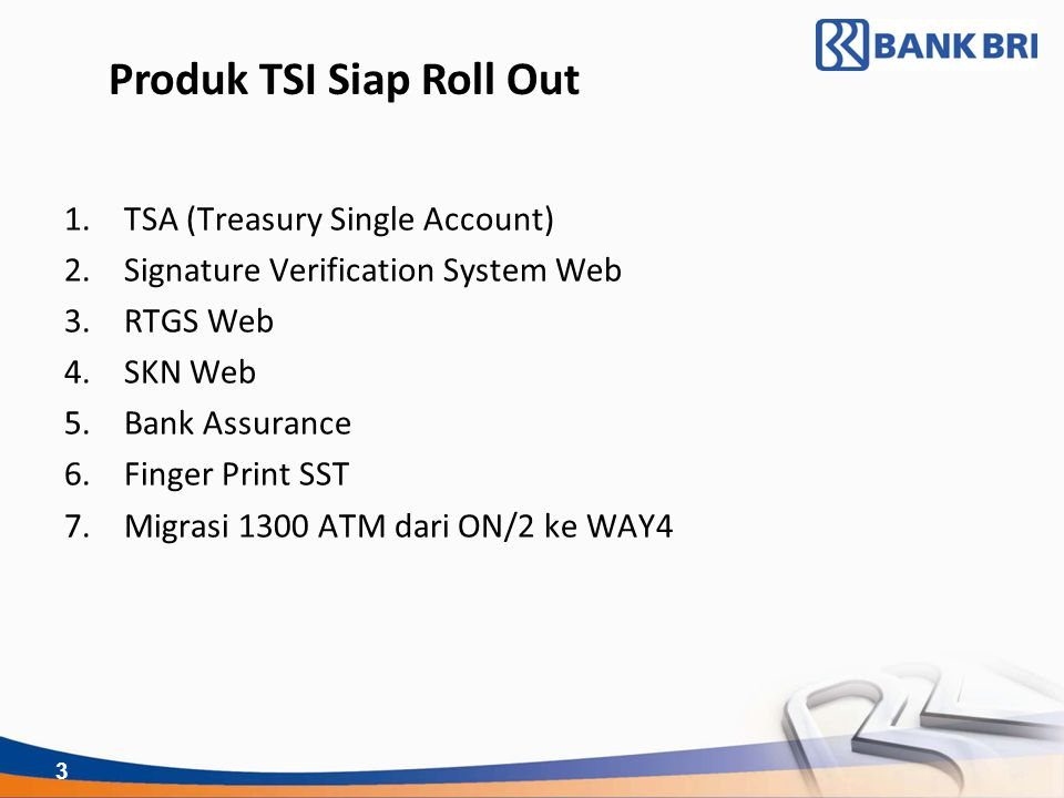 Produk TSI Siap Roll Out