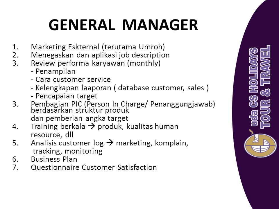 GENERAL MANAGER Marketing Eskternal (terutama Umroh)