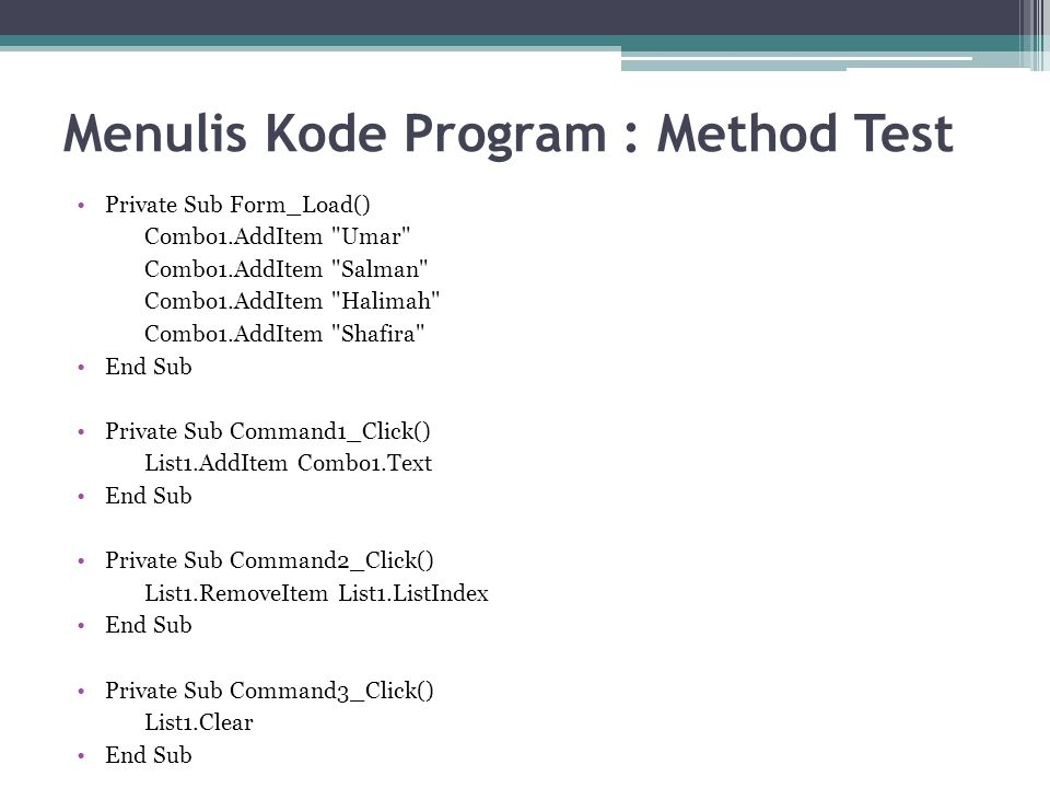 Menulis Kode Program : Method Test