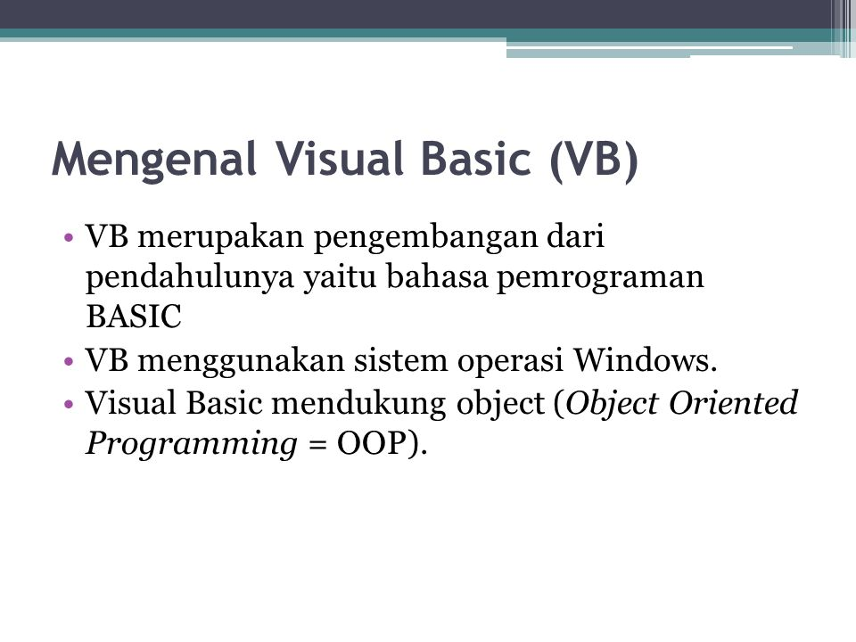 Mengenal Visual Basic (VB)