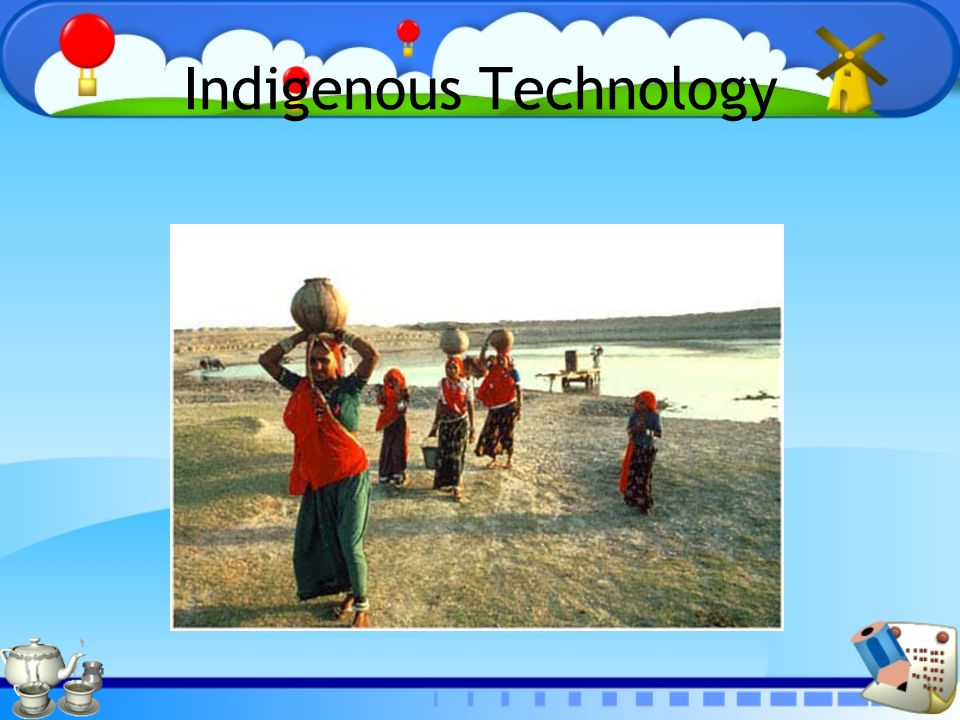 Indigenous Technology
