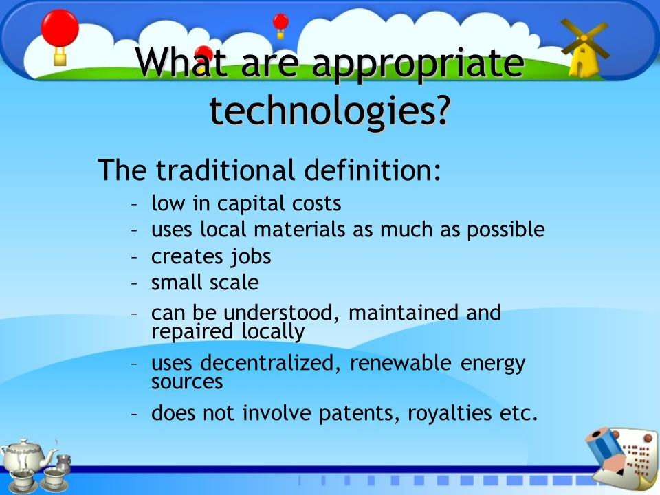 What are appropriate technologies