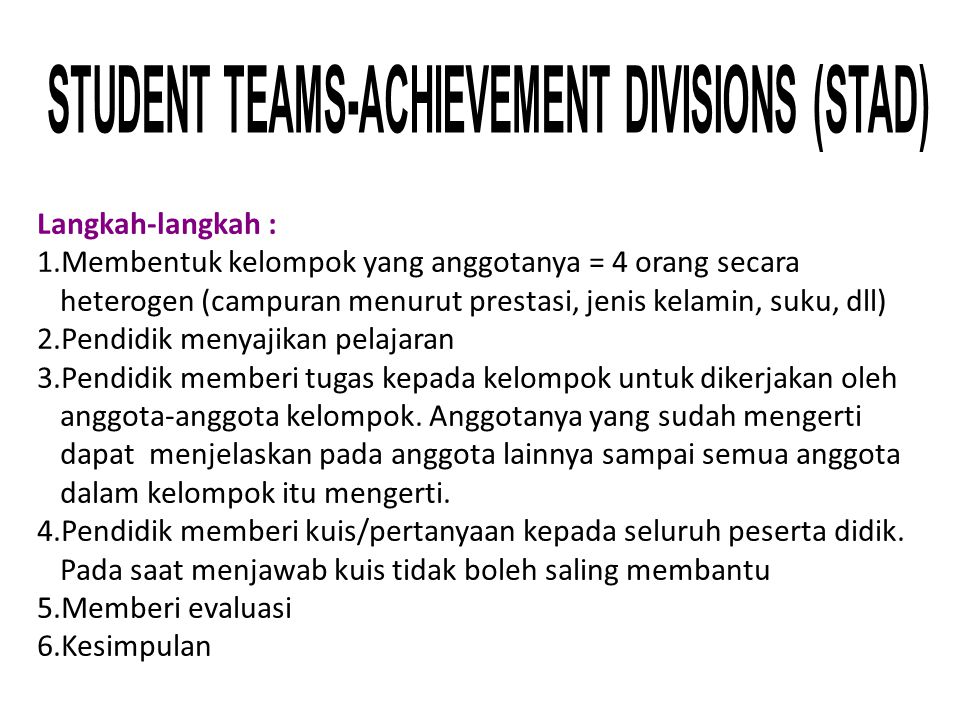 STUDENT TEAMS-ACHIEVEMENT DIVISIONS (STAD)