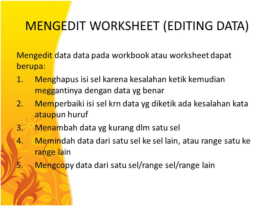 MENGEDIT WORKSHEET (EDITING DATA)