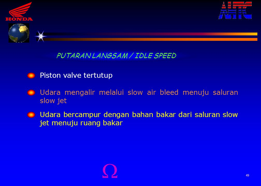 PUTARAN LANGSAM / IDLE SPEED