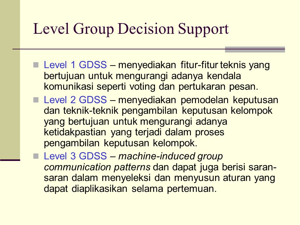 Level Group Decision Support