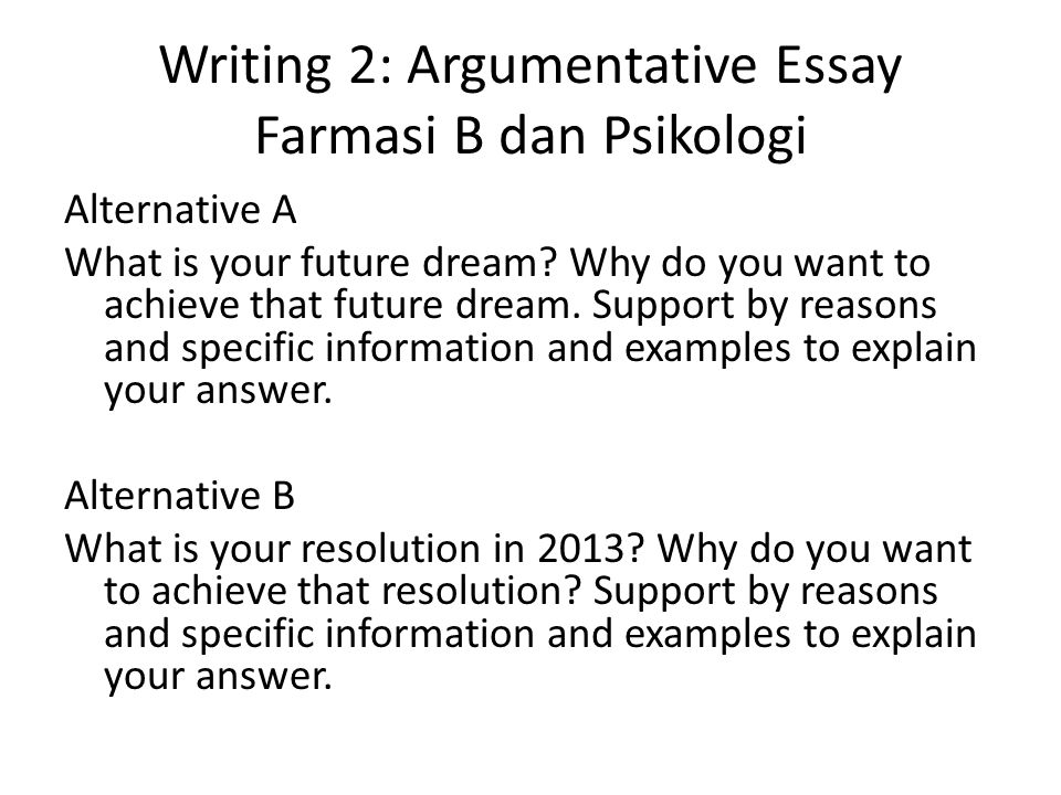 Writing 2: Argumentative Essay Farmasi B dan Psikologi