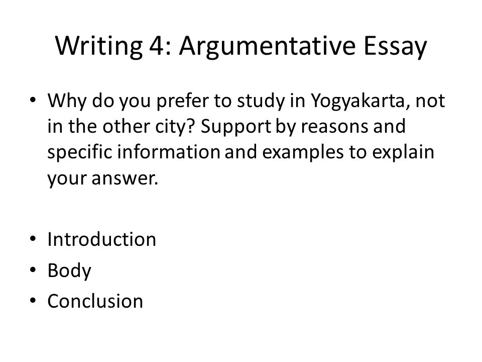 Writing 4: Argumentative Essay