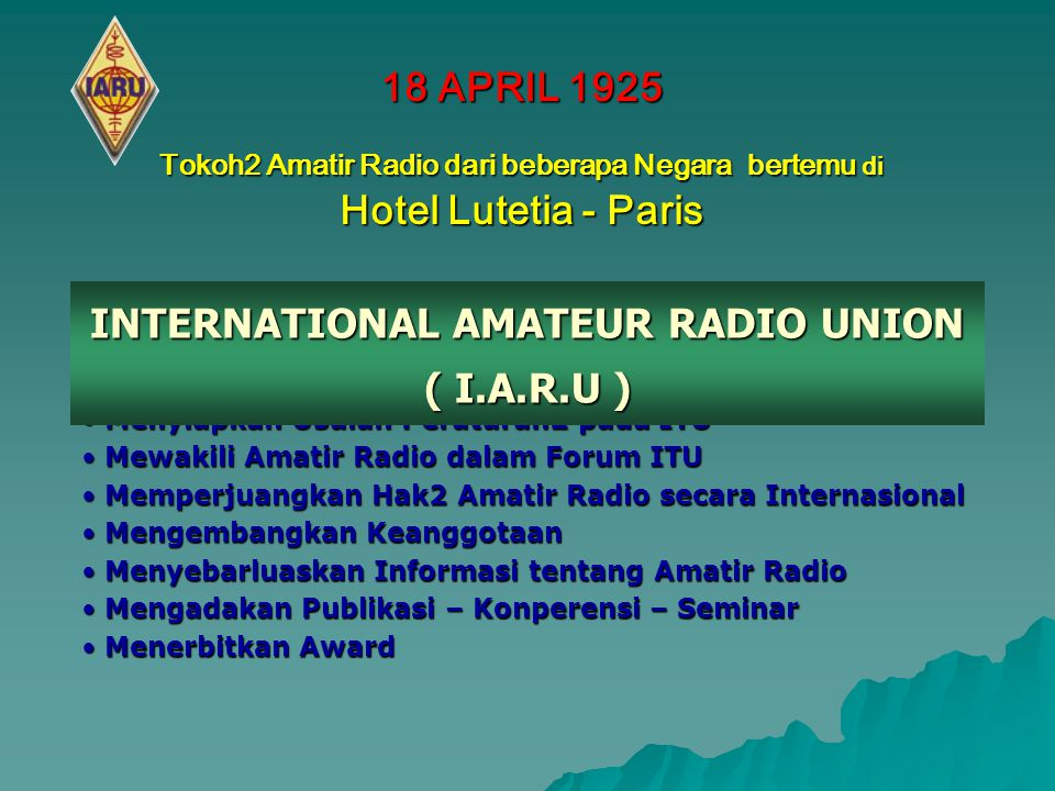 INTERNATIONAL AMATEUR RADIO UNION