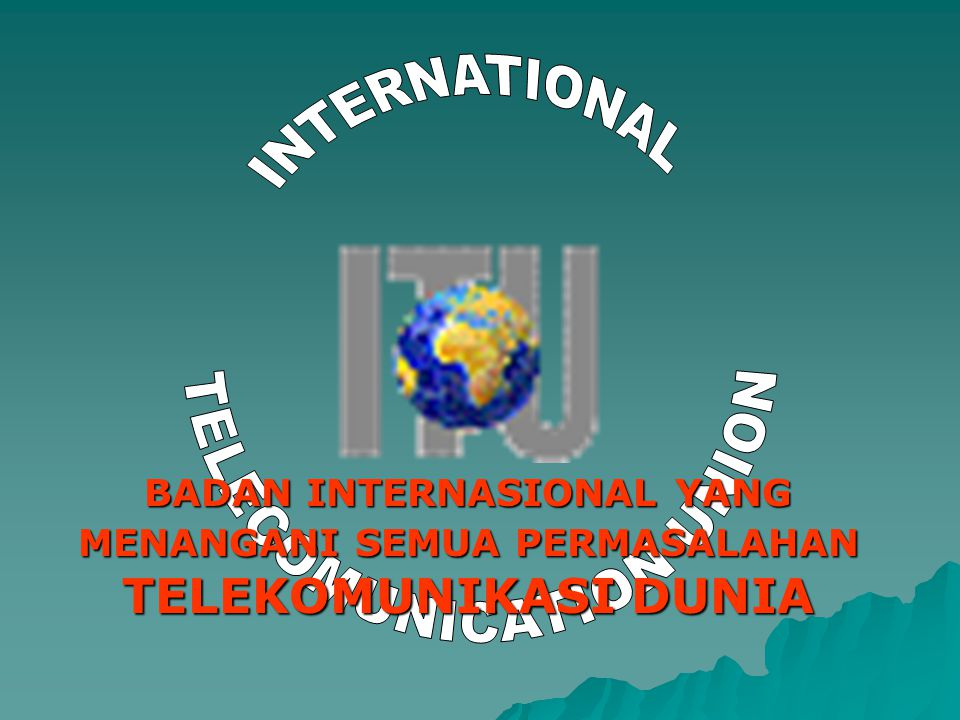 TELECOMUNICATION UNION