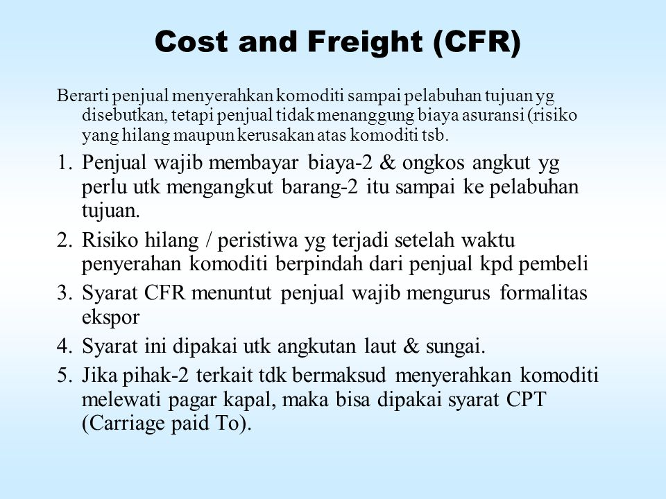 Cost and Freight (CFR)