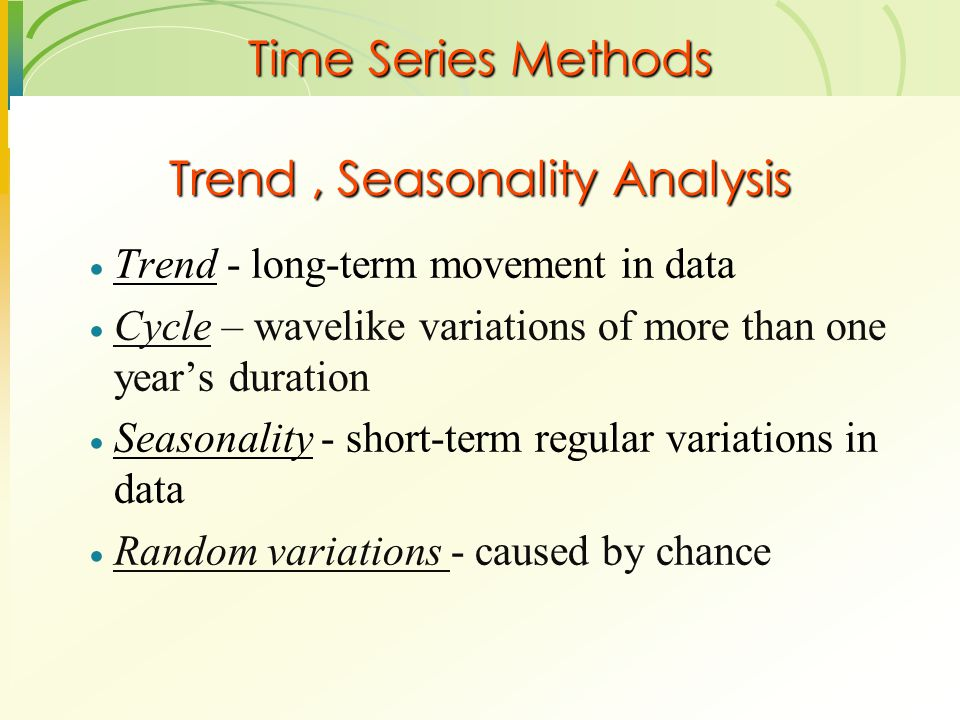 Trend , Seasonality Analysis