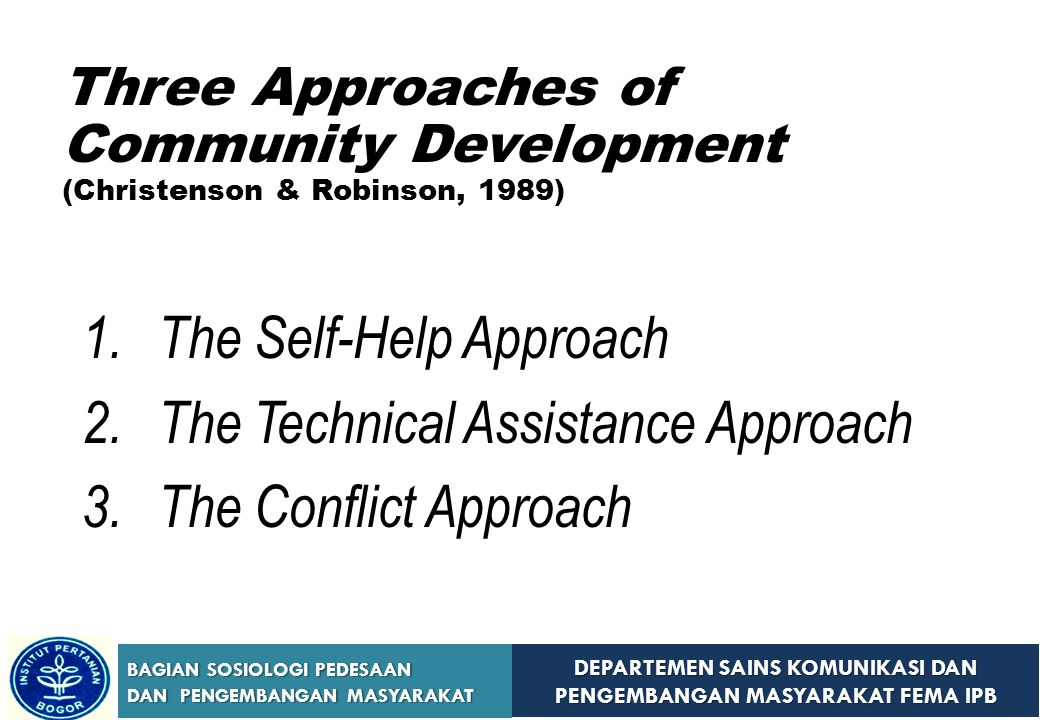 The Self-Help Approach The Technical Assistance Approach