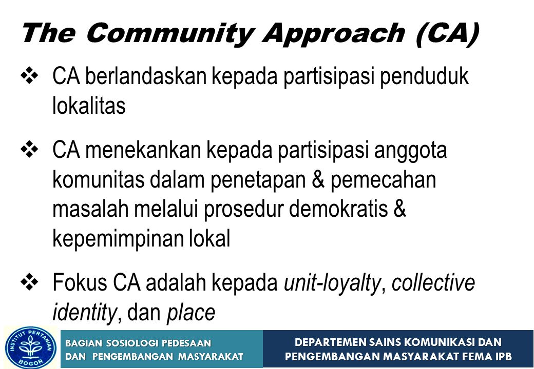 The Community Approach (CA)