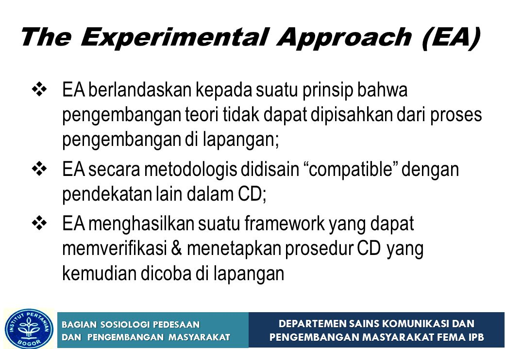 The Experimental Approach (EA)