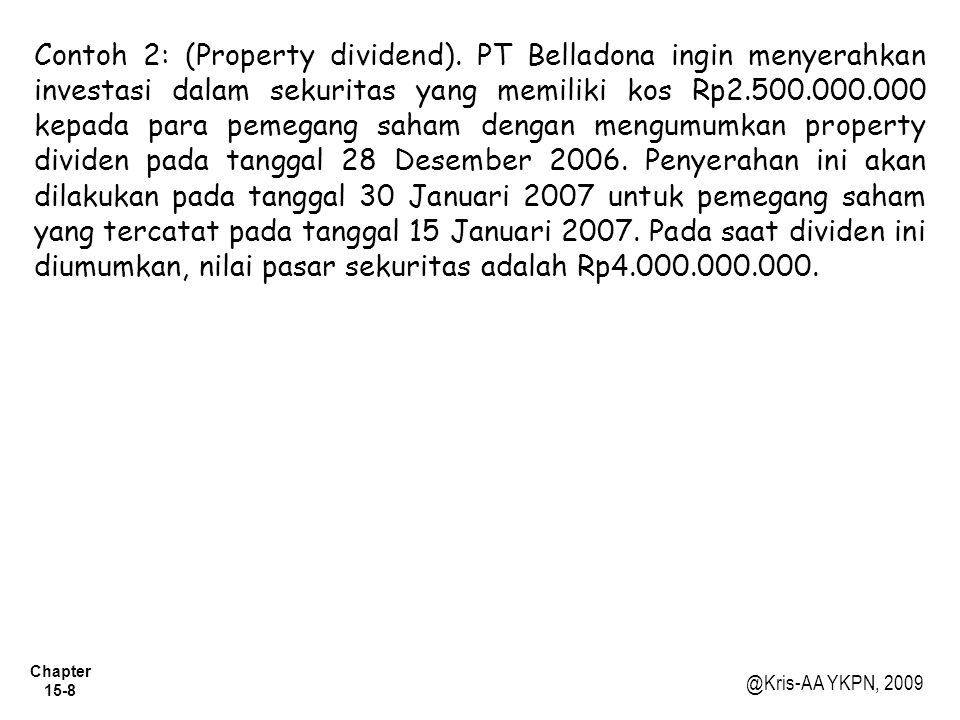 Contoh 2: (Property dividend)
