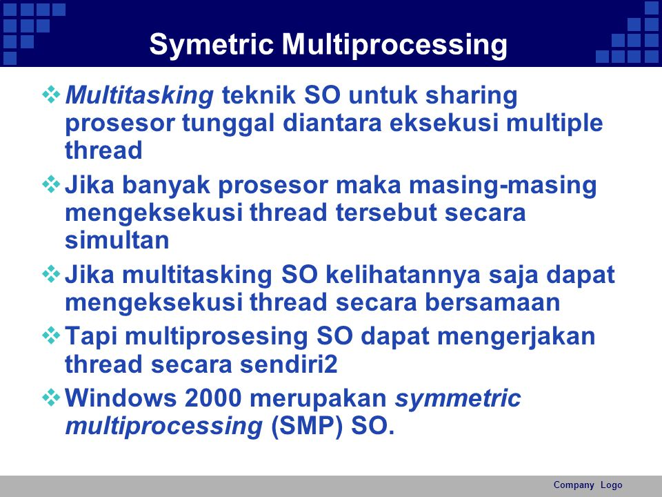 Symetric Multiprocessing