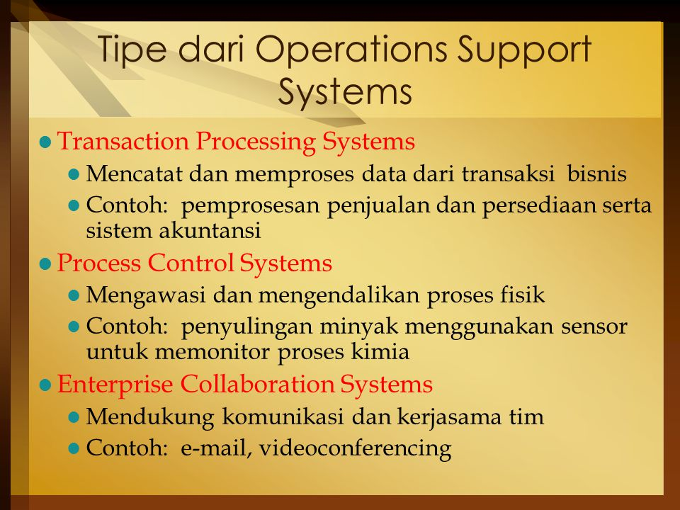 Tipe dari Operations Support Systems
