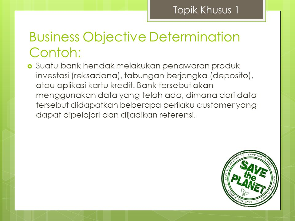Business Objective Determination Contoh: