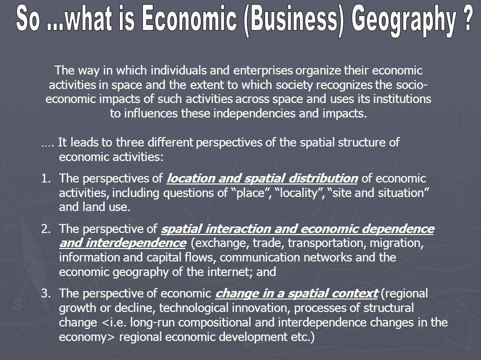 So ...what is Economic (Business) Geography