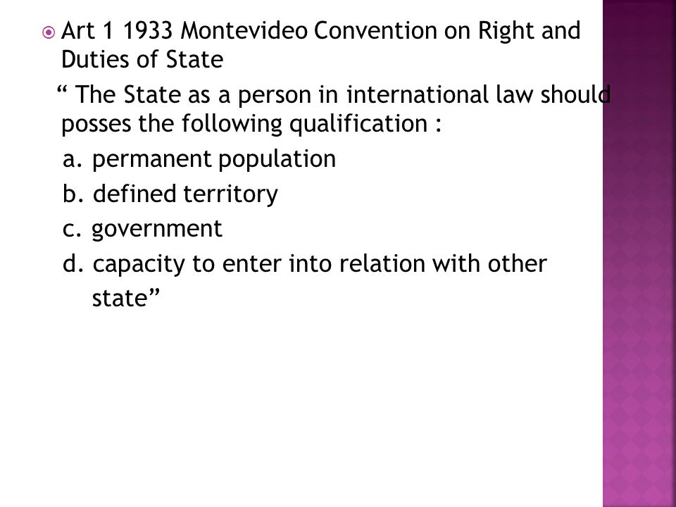 Art 1 1933 Montevideo Convention on Right and Duties of State