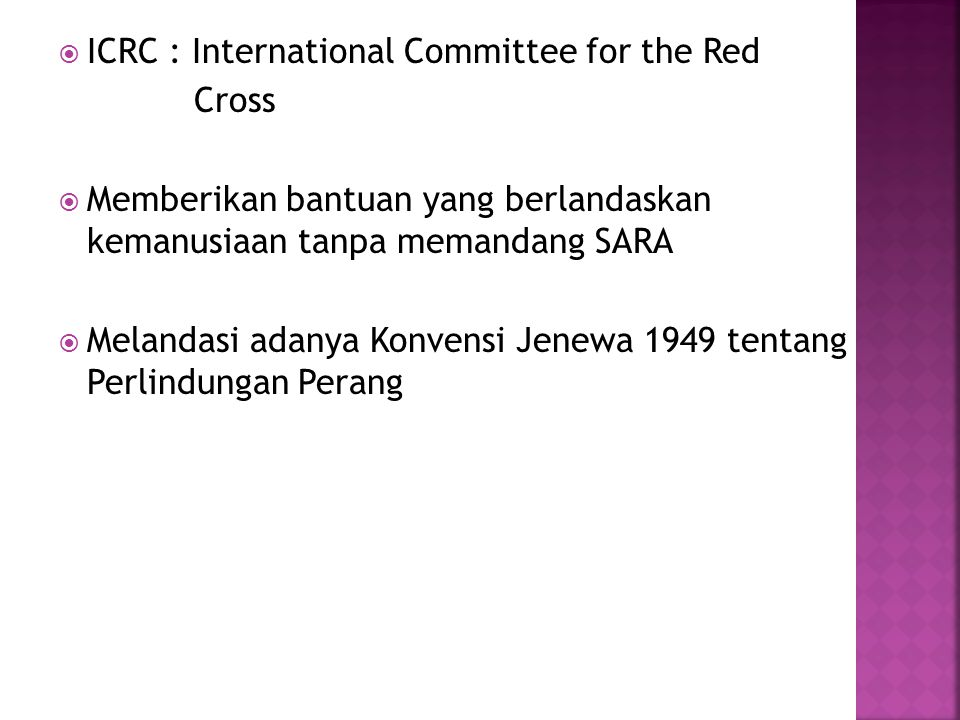 ICRC : International Committee for the Red