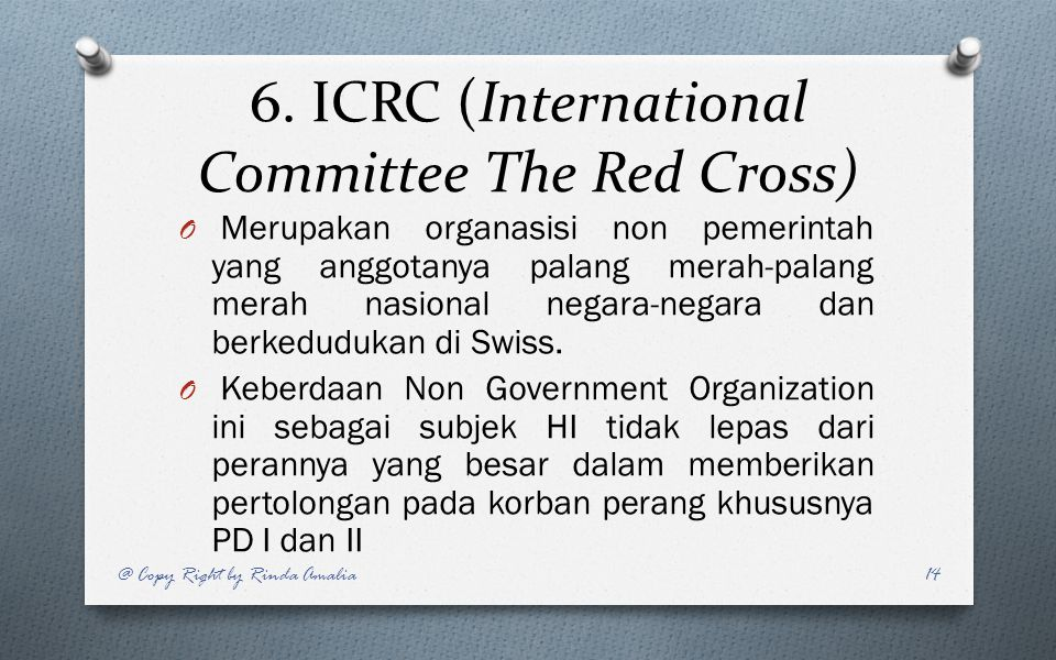 6. ICRC (International Committee The Red Cross)