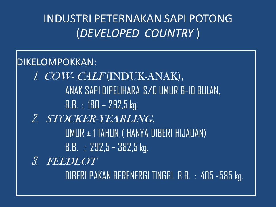 INDUSTRI PETERNAKAN SAPI POTONG (DEVELOPED COUNTRY )