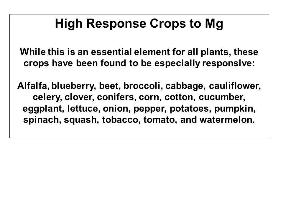 High Response Crops to Mg