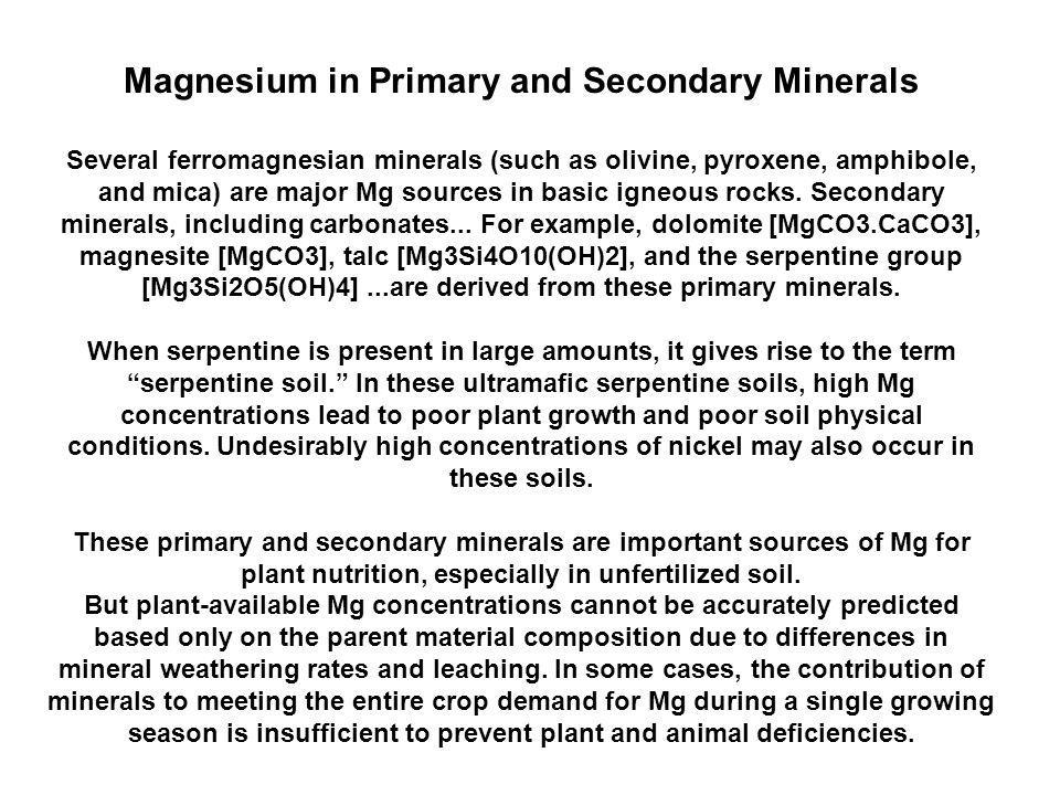 Magnesium in Primary and Secondary Minerals