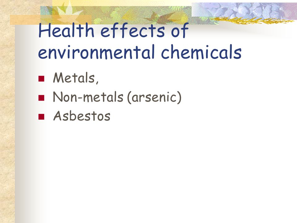 Health effects of environmental chemicals